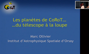 CoRoT planets... from the telescope to the magnifying glass by Marc Ollivier